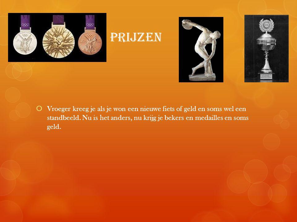 prijzen  Vroeger kreeg je als je won een nieuwe fiets of geld en soms wel een standbeeld.