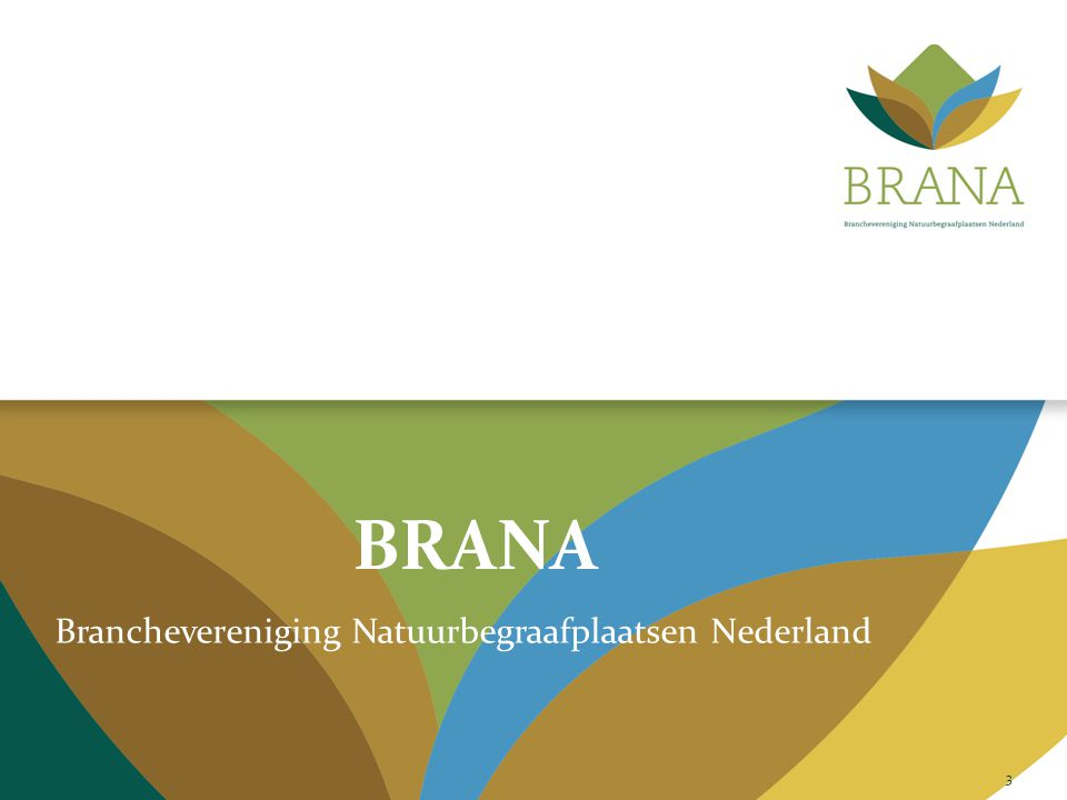 BRANA Branchevereniging Natuurbegraafplaatsen Nederland 3