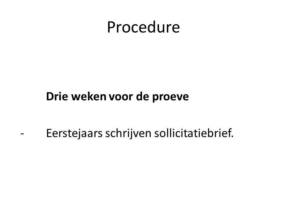 Procedure Drie weken voor de proeve -Eerstejaars schrijven sollicitatiebrief.