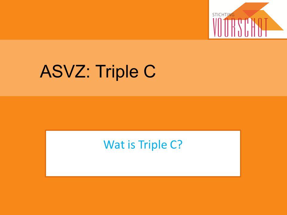 ASVZ: Triple C Wat is Triple C?