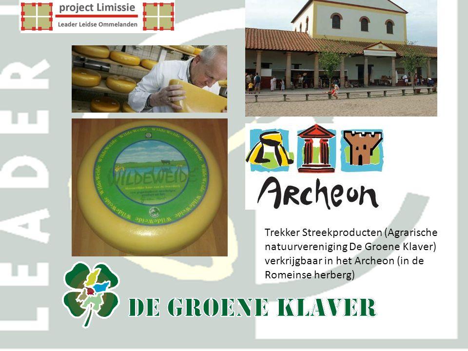 Trekker Streekproducten (Agrarische natuurvereniging De Groene Klaver) verkrijgbaar in het Archeon (in de Romeinse herberg)