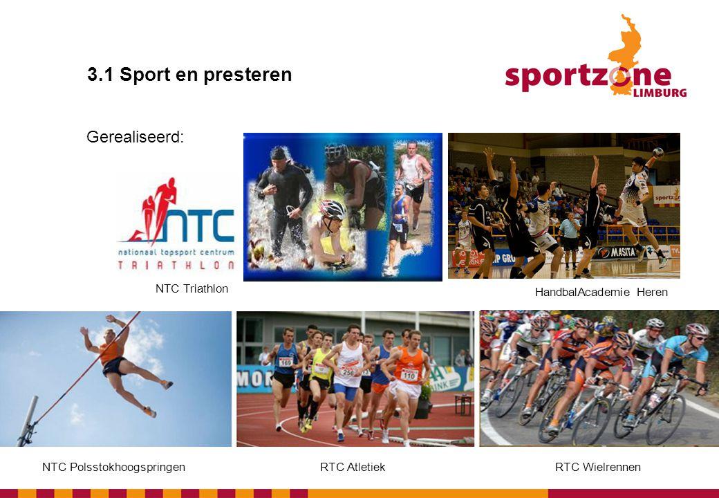 3.1 Sport en presteren • Aanpassingen in sportinfrastructuur t.b.v.