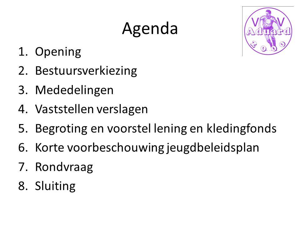 Agenda 1.Opening 2.Bestuursverkiezing 3.Mededelingen 4.Vaststellen verslagen 5.Begroting en voorstel lening en kledingfonds 6.Korte voorbeschouwing jeugdbeleidsplan 7.Rondvraag 8.Sluiting