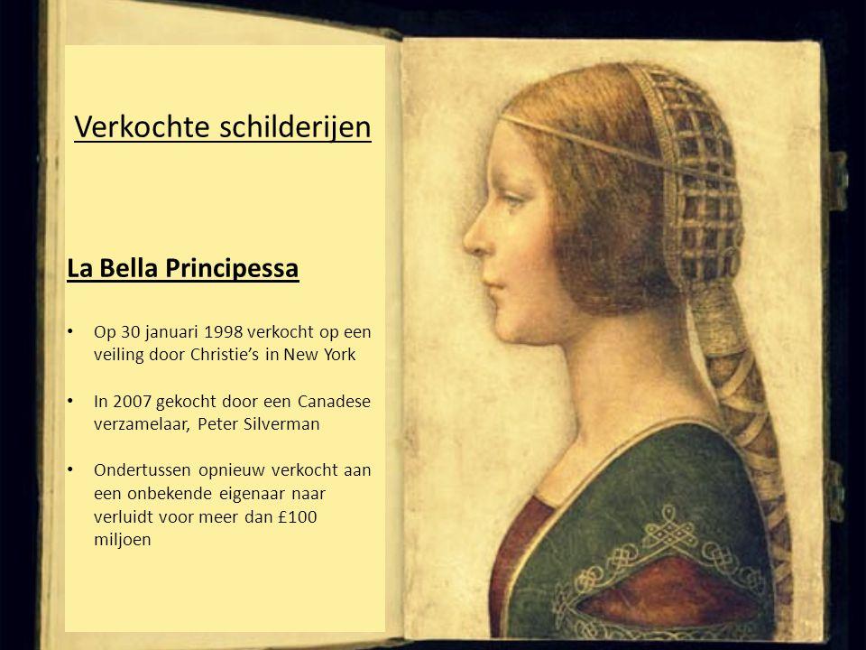 Verkochte schilderijen La Bella Principessa • Op 30 januari 1998 verkocht op een veiling door Christie's in New York • In 2007 gekocht door een Canade