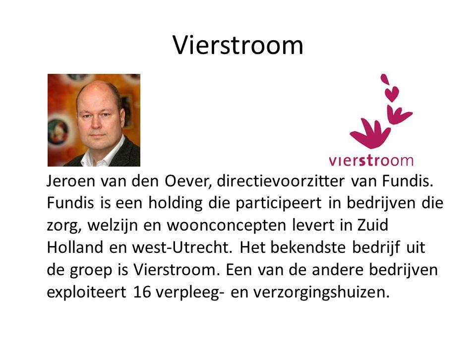 Vierstroom Jeroen van den Oever, directievoorzitter van Fundis. Fundis is een holding die participeert in bedrijven die zorg, welzijn en woonconcepten
