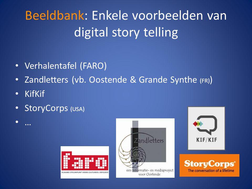 Beeldbank: Enkele voorbeelden van digital story telling • Verhalentafel (FARO) • Zandletters (vb.