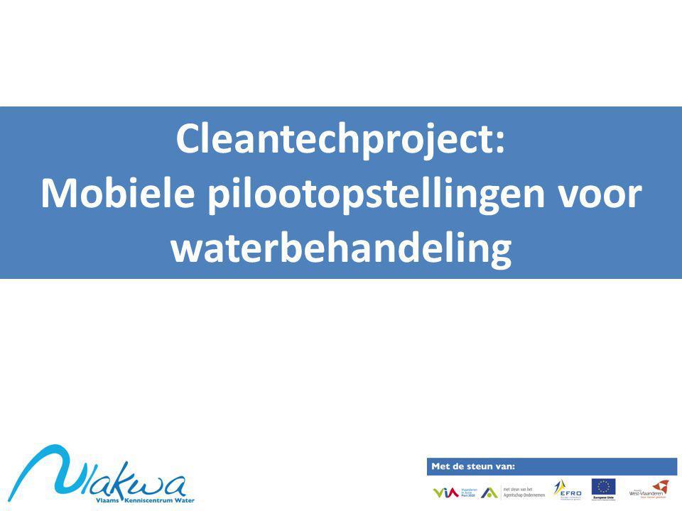 Cleantechproject: Mobiele pilootopstellingen voor waterbehandeling