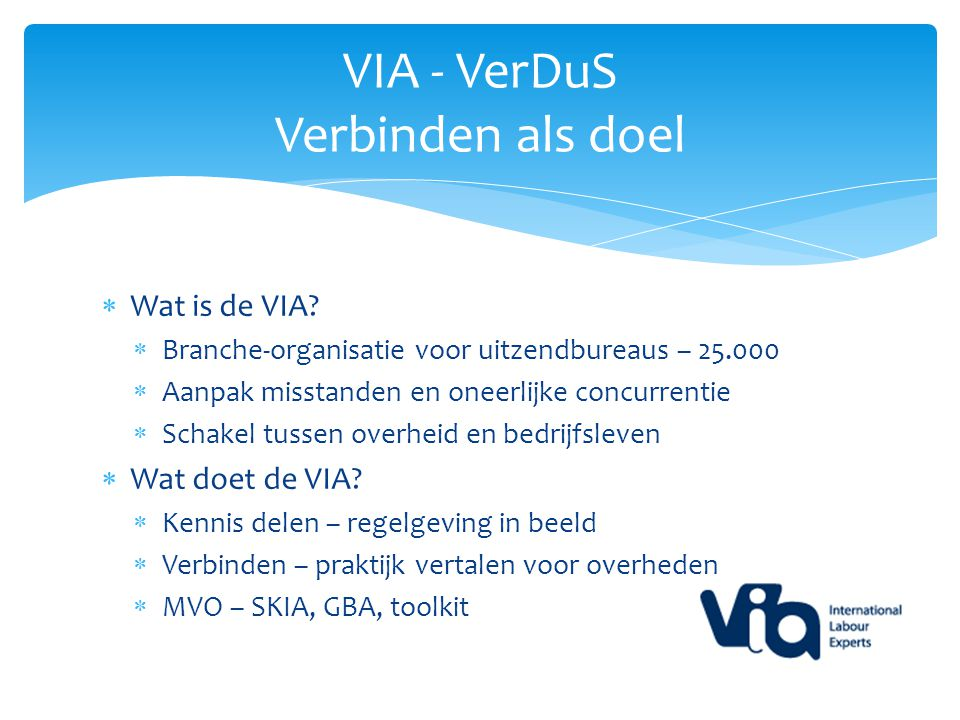  Wat is de VIA.