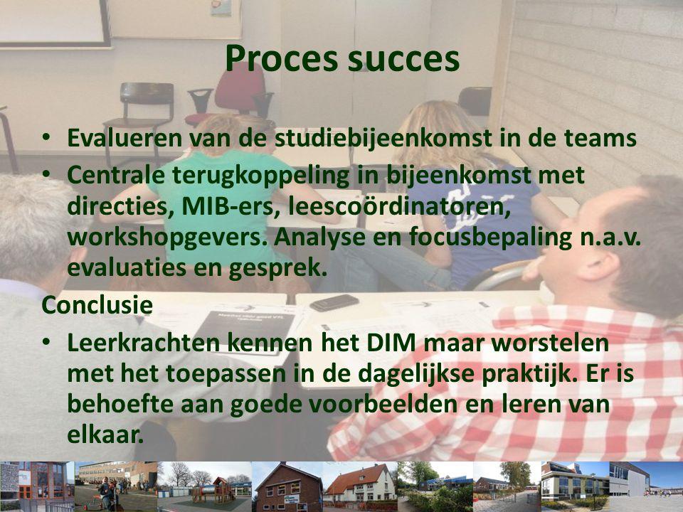 • Evalueren van de studiebijeenkomst in de teams • Centrale terugkoppeling in bijeenkomst met directies, MIB-ers, leescoördinatoren, workshopgevers. A