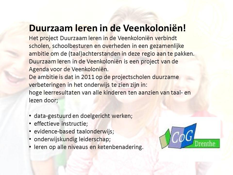 Duurzaam leren in de Veenkoloniën! Het project Duurzaam leren in de Veenkoloniën verbindt scholen, schoolbesturen en overheden in een gezamenlijke amb