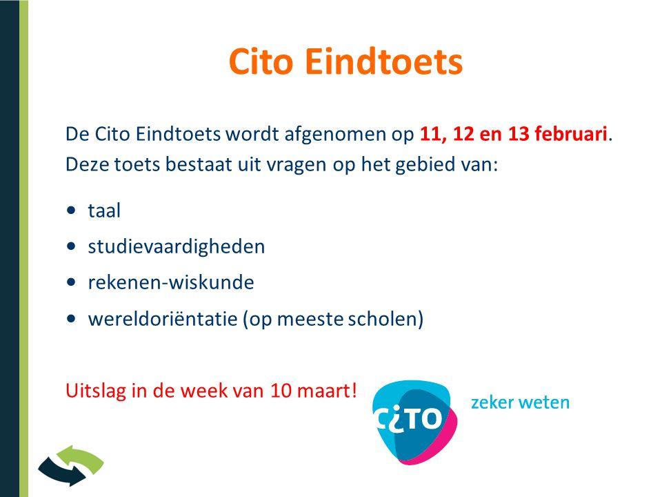 De Cito Eindtoets wordt afgenomen op 11, 12 en 13 februari. Deze toets bestaat uit vragen op het gebied van: Cito Eindtoets • taal • studievaardighede