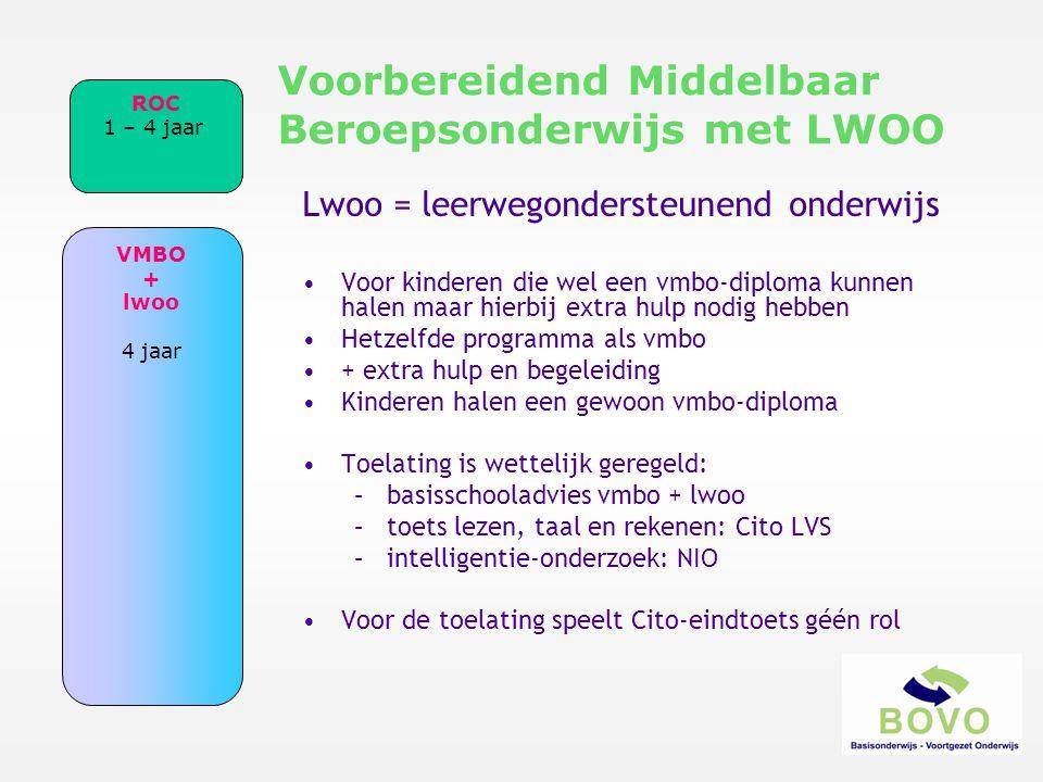 Lwoo = leerwegondersteunend onderwijs •Voor kinderen die wel een vmbo-diploma kunnen halen maar hierbij extra hulp nodig hebben •Hetzelfde programma a