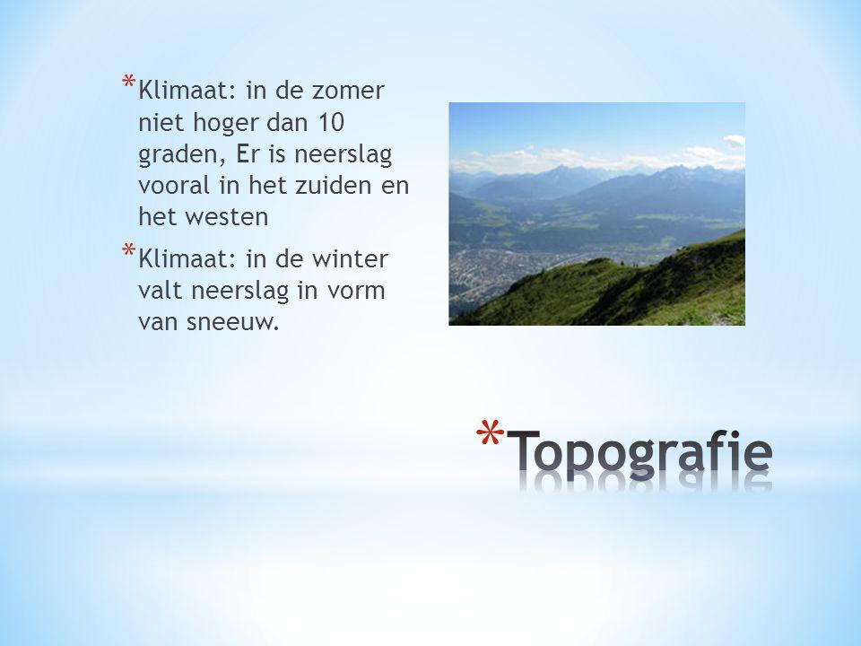 * Klimaat: in de zomer niet hoger dan 10 graden, Er is neerslag vooral in het zuiden en het westen * Klimaat: in de winter valt neerslag in vorm van s
