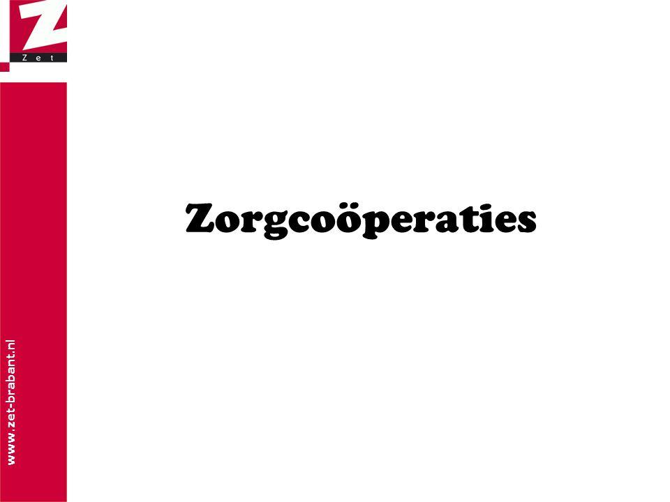 www.zet-brabant.nl Zorgcoöperaties