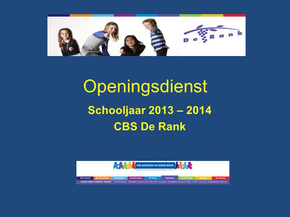 Openingsdienst Schooljaar 2013 – 2014 CBS De Rank