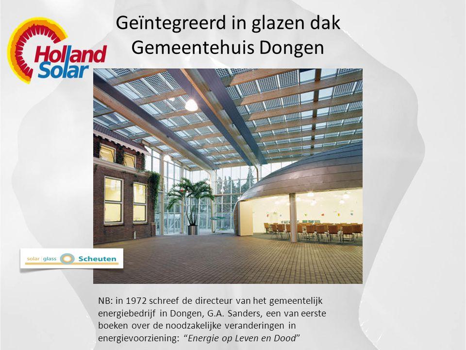 Geïntegreerd in glazen dak Gemeentehuis Dongen NB: in 1972 schreef de directeur van het gemeentelijk energiebedrijf in Dongen, G.A.