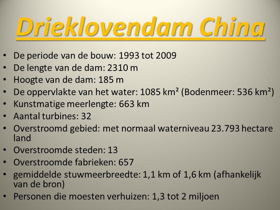 • De periode van de bouw: 1993 tot 2009 • De lengte van de dam: 2310 m • Hoogte van de dam: 185 m • De oppervlakte van het water: 1085 km² (Bodenmeer: