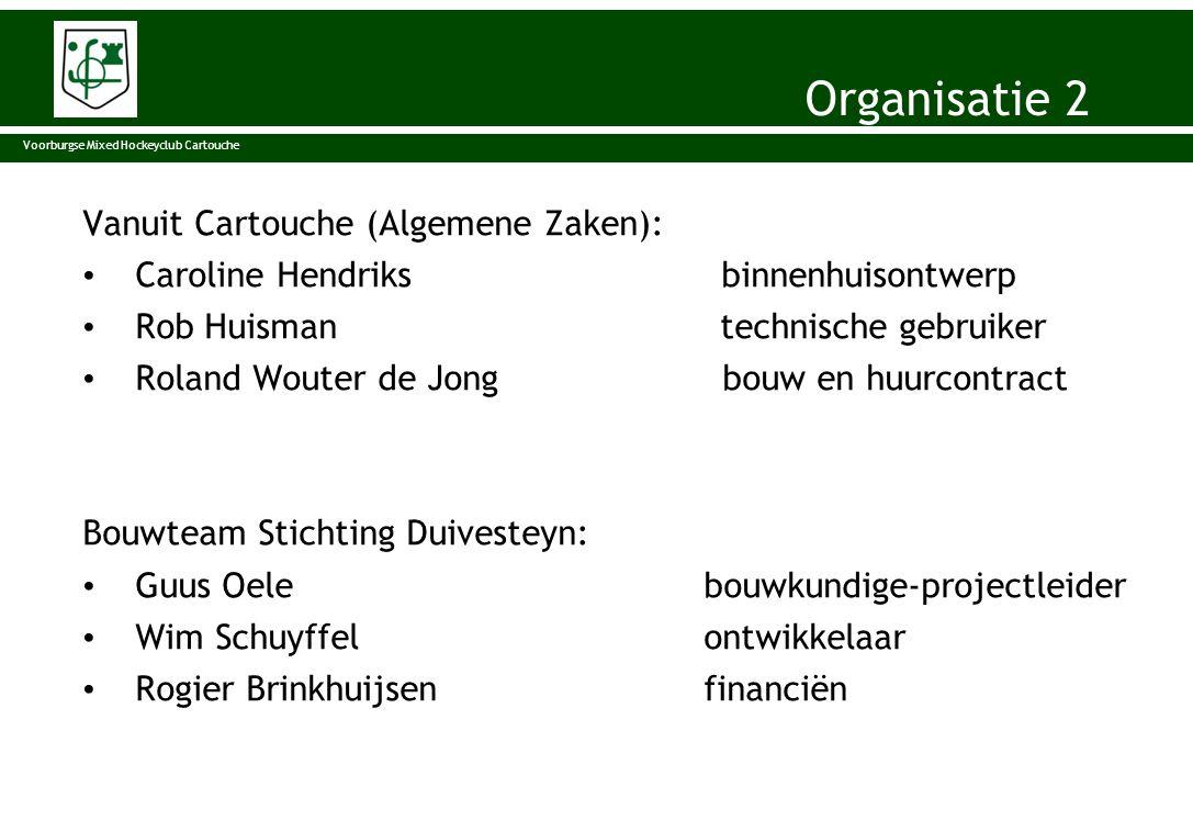 Vanuit Cartouche (Algemene Zaken): • Caroline Hendriks binnenhuisontwerp • Rob Huisman technische gebruiker • Roland Wouter de Jong bouw en huurcontra