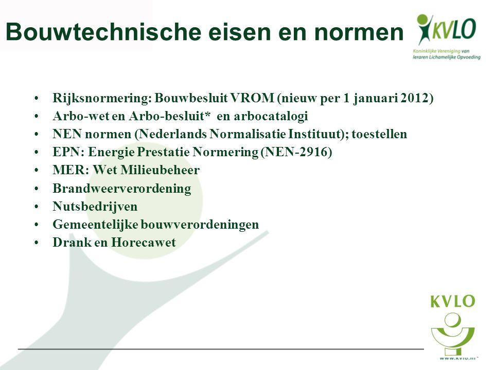 Bouwtechnische eisen en normen •Rijksnormering: Bouwbesluit VROM (nieuw per 1 januari 2012) •Arbo-wet en Arbo-besluit* en arbocatalogi •NEN normen (Ne