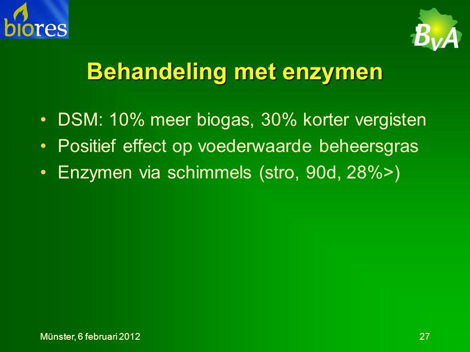 Behandeling met enzymen •DSM: 10% meer biogas, 30% korter vergisten •Positief effect op voederwaarde beheersgras •Enzymen via schimmels (stro, 90d, 28%>) Münster, 6 februari 201227