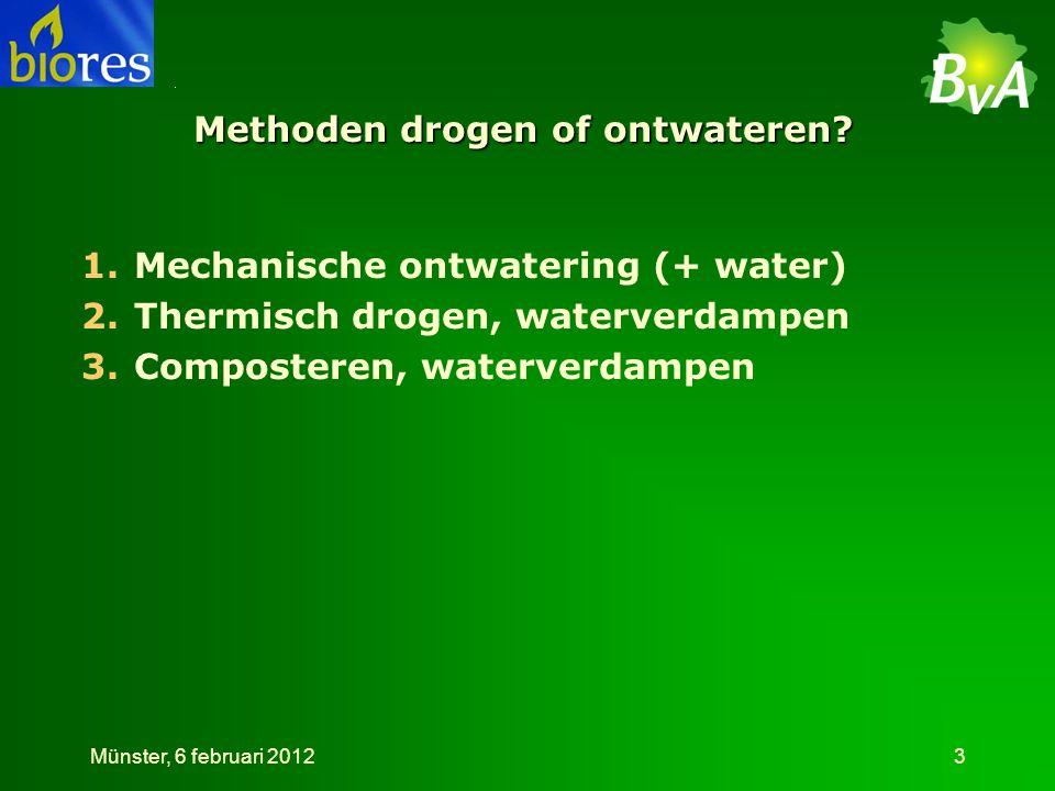 Massabalans • Ingaand 790 kg (28,5%DS) • Uitgaand 326 kg product (57,8% DS) • Proeftijd 49 minuten • Per uur: 967 kg met 400 kg eindproduct Münster, 6 februari 201214