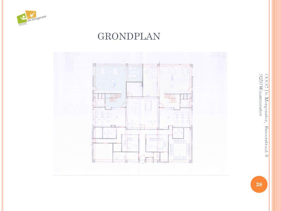 GRONDPLAN 38 OOOC De Morgenster, Smoorstraat 8 9250 Waasmunster