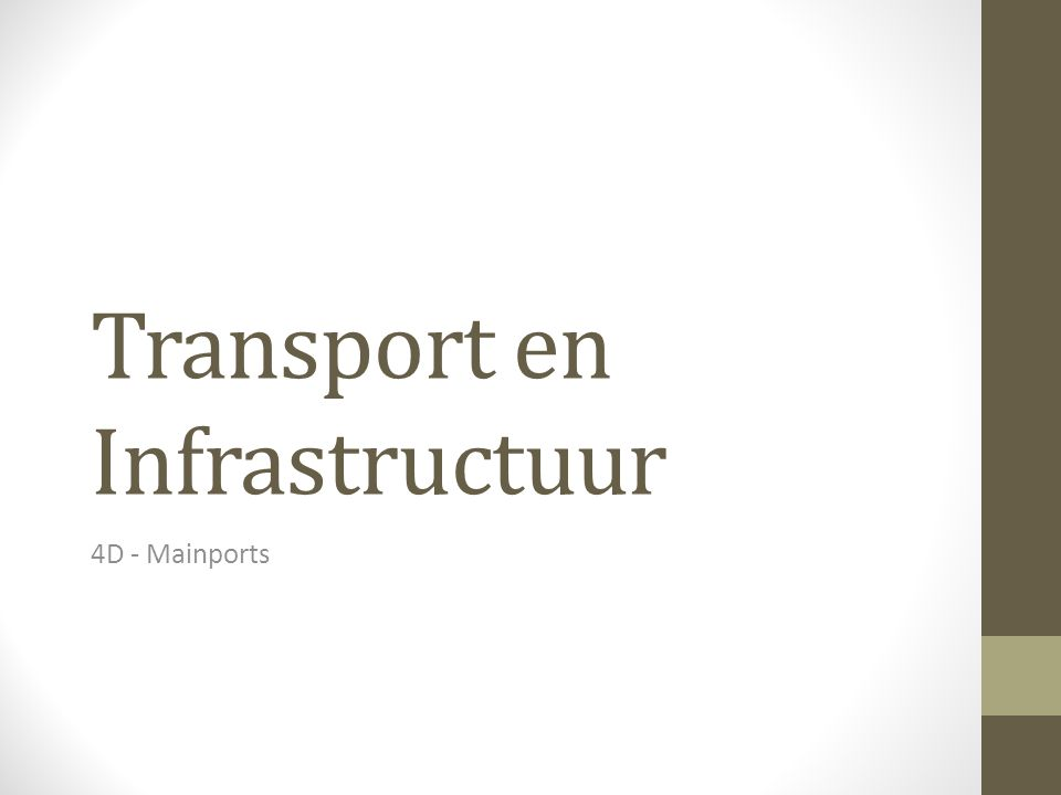 Transport en Infrastructuur 4D - Mainports