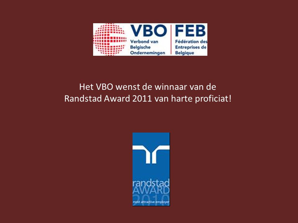 Het VBO wenst de winnaar van de Randstad Award 2011 van harte proficiat!