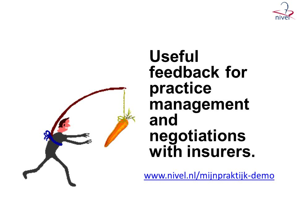 Useful feedback for practice management and negotiations with insurers.