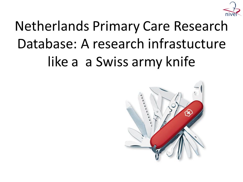 Netherlands Primary Care Research Database: A research infrastucture like a a Swiss army knife