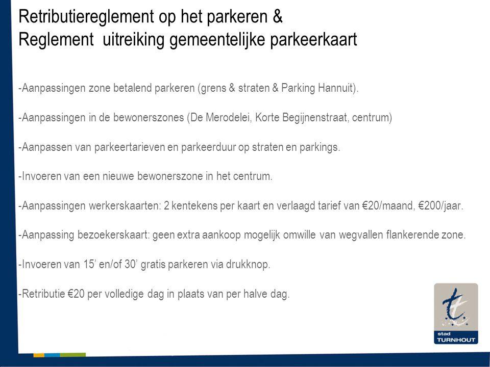 -Aanpassingen zone betalend parkeren (grens & straten & Parking Hannuit).
