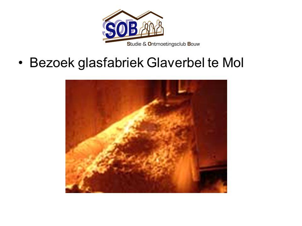 •Bezoek glasfabriek Glaverbel te Mol