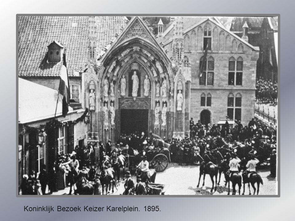 Koninklijk Bezoek Keizer Karelplein. 1895.