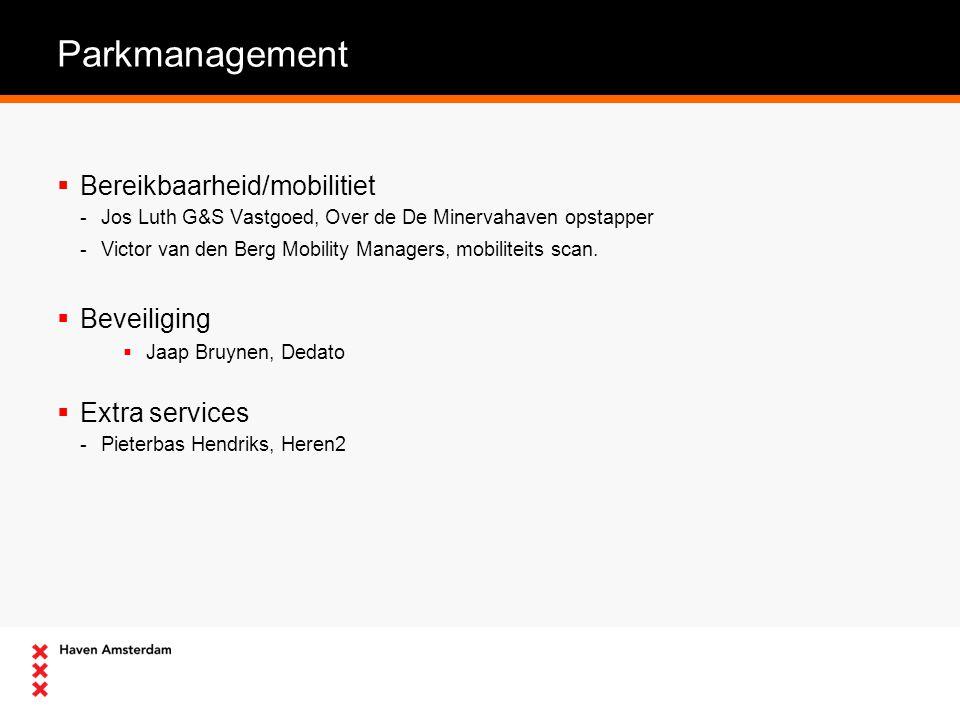 Parkmanagement  Bereikbaarheid/mobilitiet -Jos Luth G&S Vastgoed, Over de De Minervahaven opstapper -Victor van den Berg Mobility Managers, mobiliteits scan.