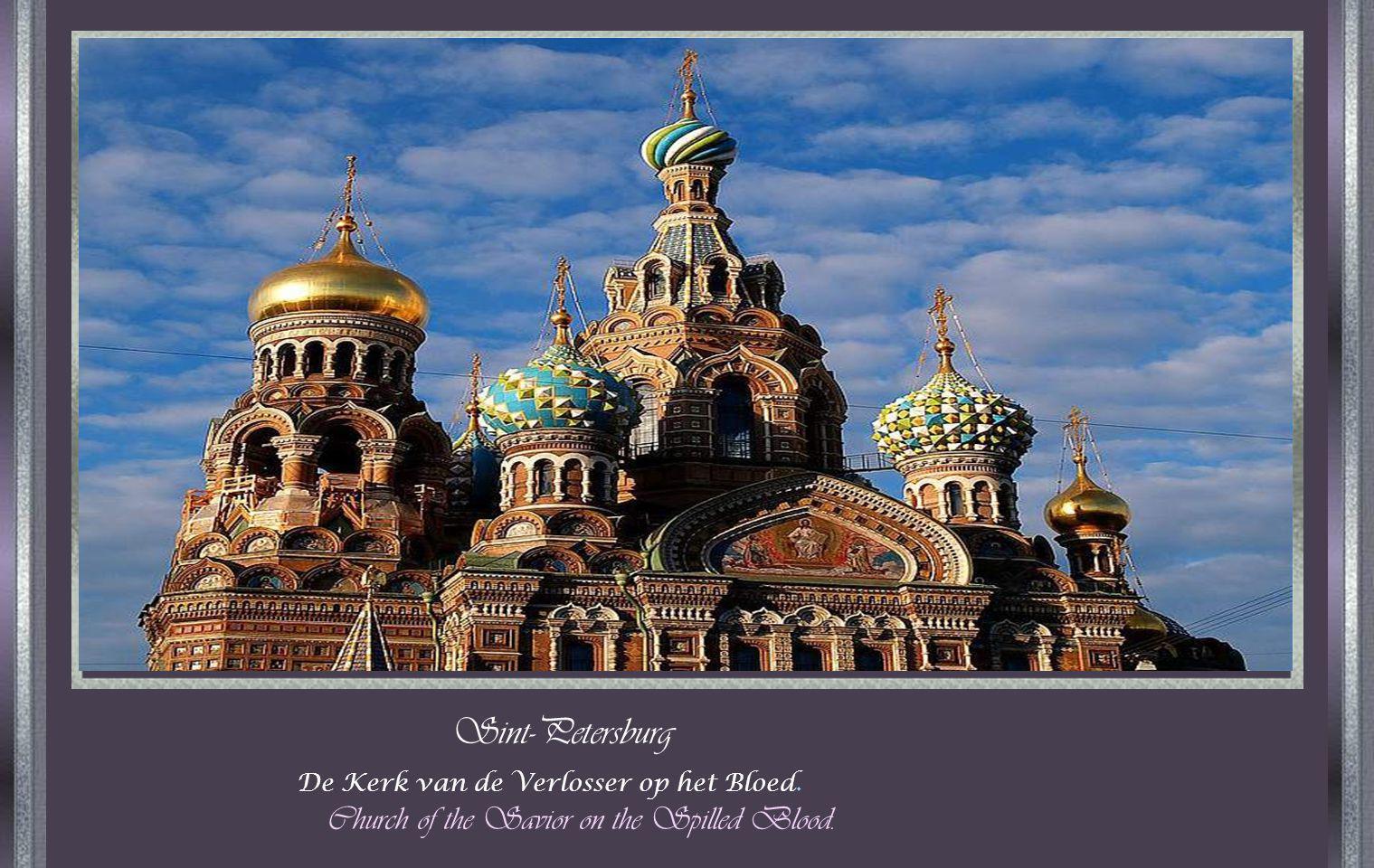 De Kerk van de Verlosser op het Bloed. Church of the Savior on the Spilled Blood. Sint-Petersburg