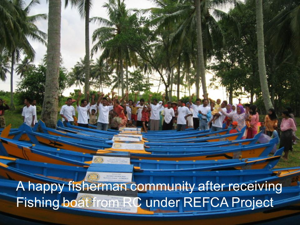 A happy fisherman community after receiving Fishing boat from RC under REFCA Project