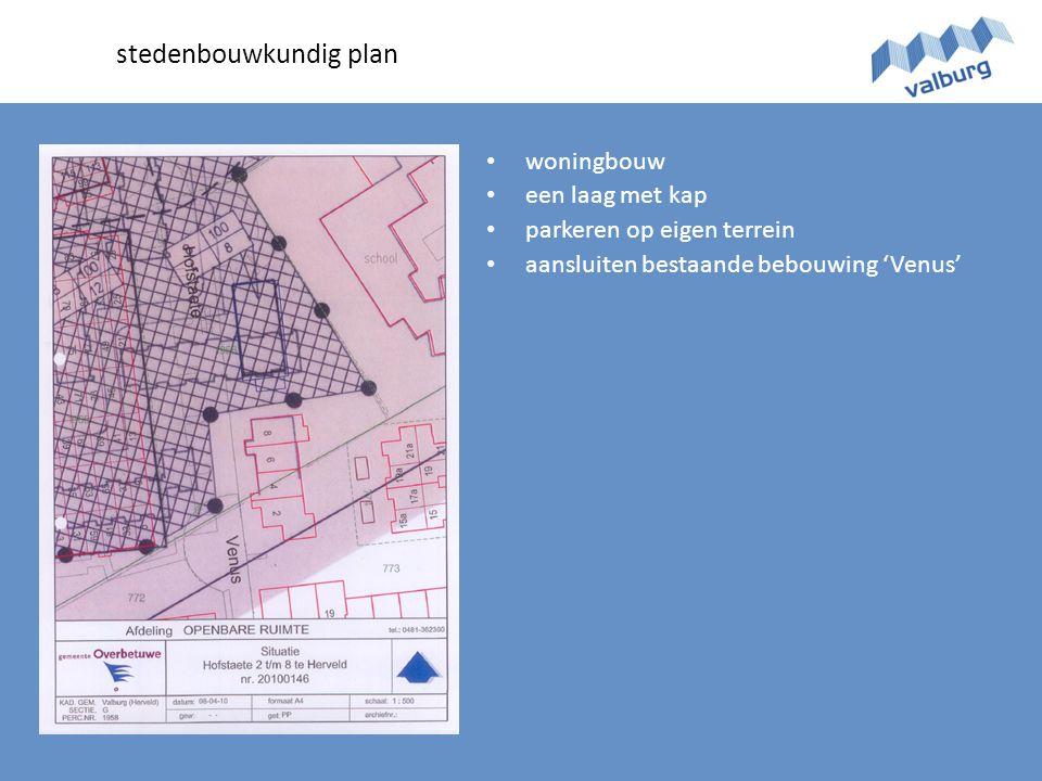 • woningbouw • een laag met kap • parkeren op eigen terrein • aansluiten bestaande bebouwing 'Venus' stedenbouwkundig plan