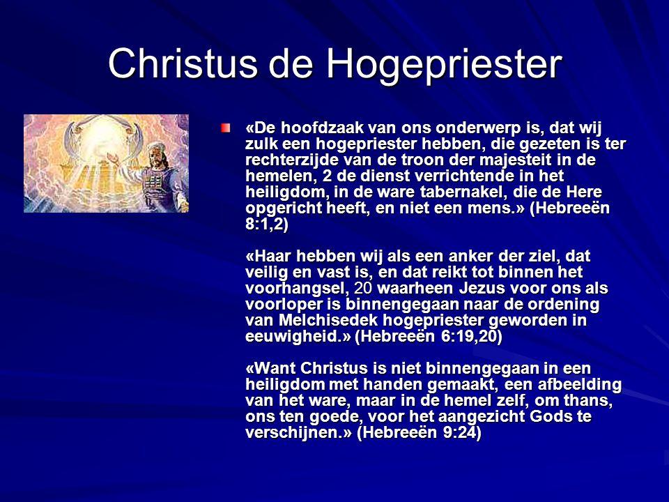 Christus de Hogepriester «De hoofdzaak van ons onderwerp is, dat wij zulk een hogepriester hebben, die gezeten is ter rechterzijde van de troon der ma