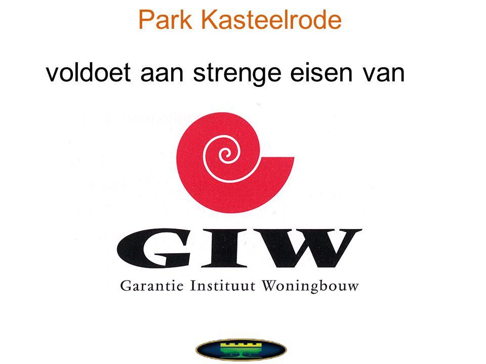 voldoet aan strenge eisen van Park Kasteelrode