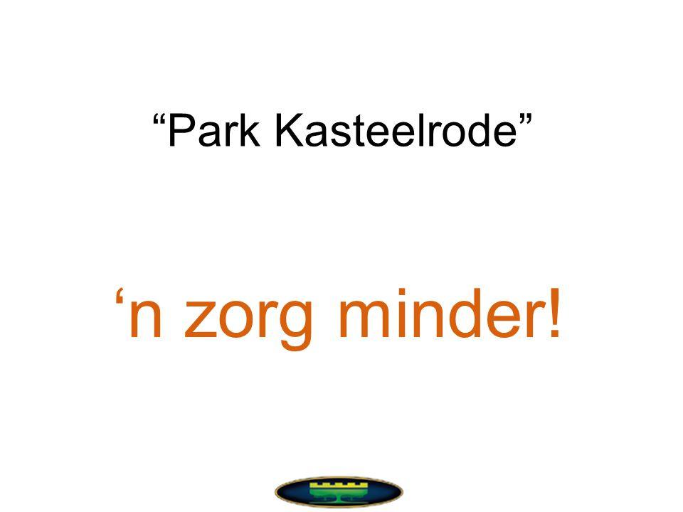 Park Kasteelrode 'n zorg minder!