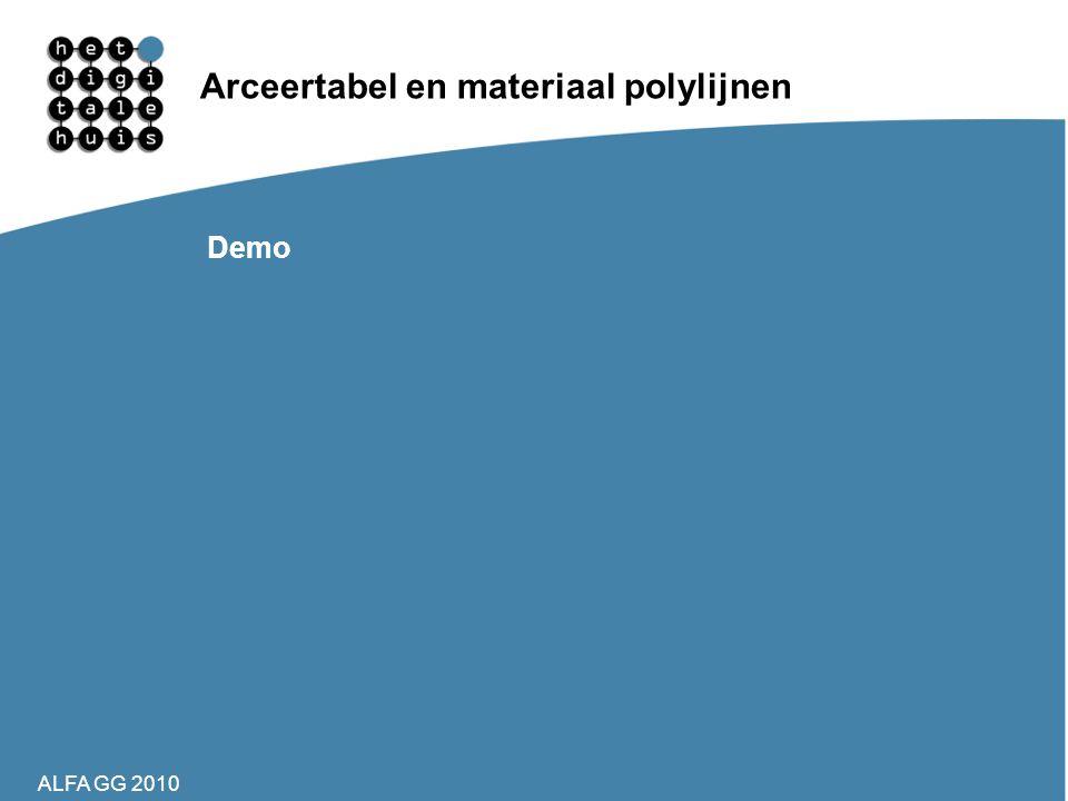 ALFA GG 2010 Arceertabel en materiaal polylijnen Demo