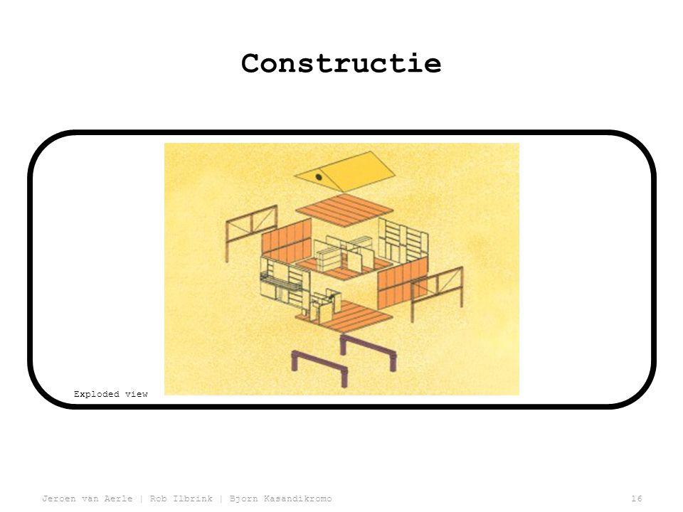 Jeroen van Aerle | Rob Ilbrink | Bjorn Kasandikromo16 Constructie Exploded view