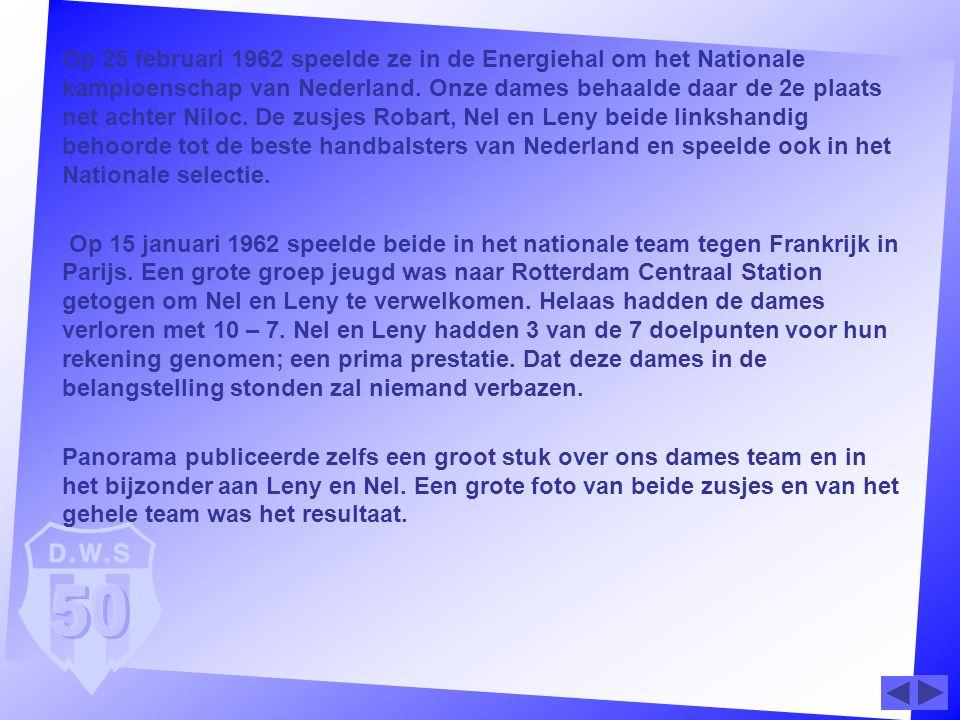 Op 25 februari 1962 speelde ze in de Energiehal om het Nationale kampioenschap van Nederland. Onze dames behaalde daar de 2e plaats net achter Niloc.