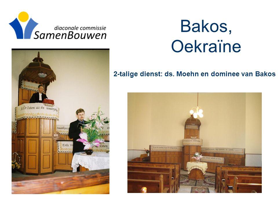 Bakos, Oekraïne 2-talige dienst: ds. Moehn en dominee van Bakos