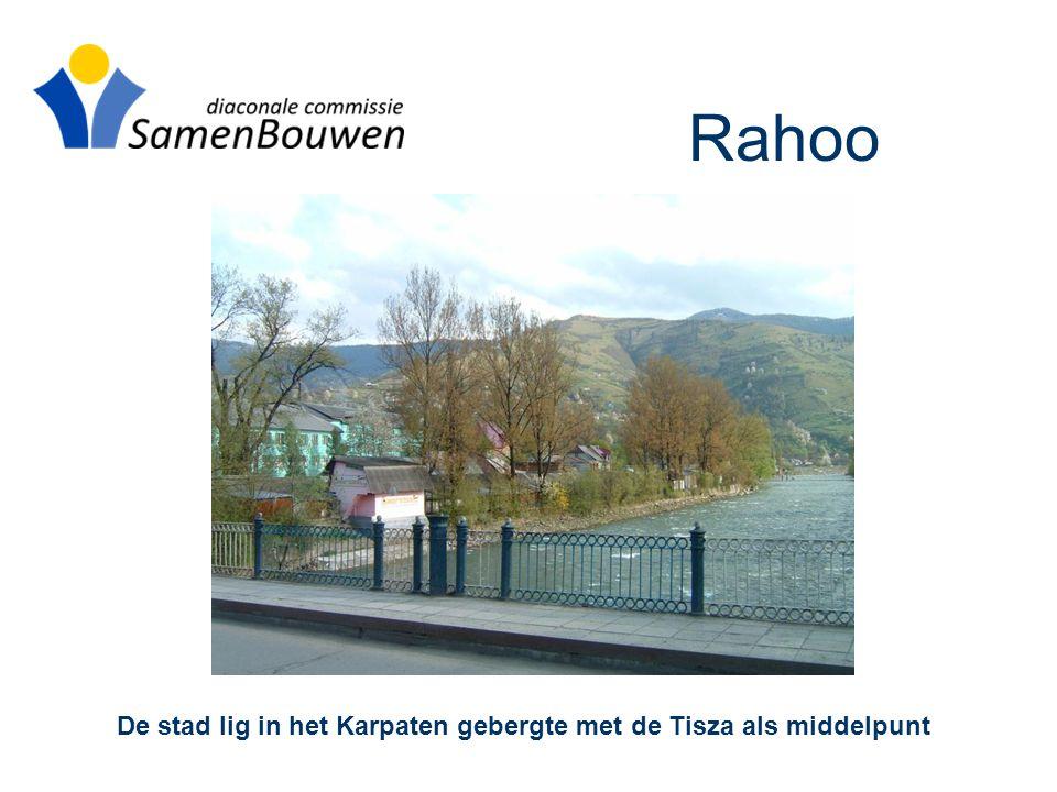 Rahoo De stad lig in het Karpaten gebergte met de Tisza als middelpunt