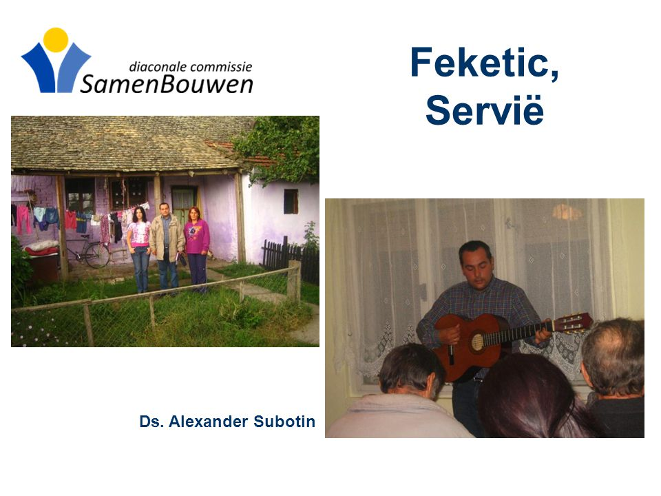 Feketic, Servië Ds. Alexander Subotin