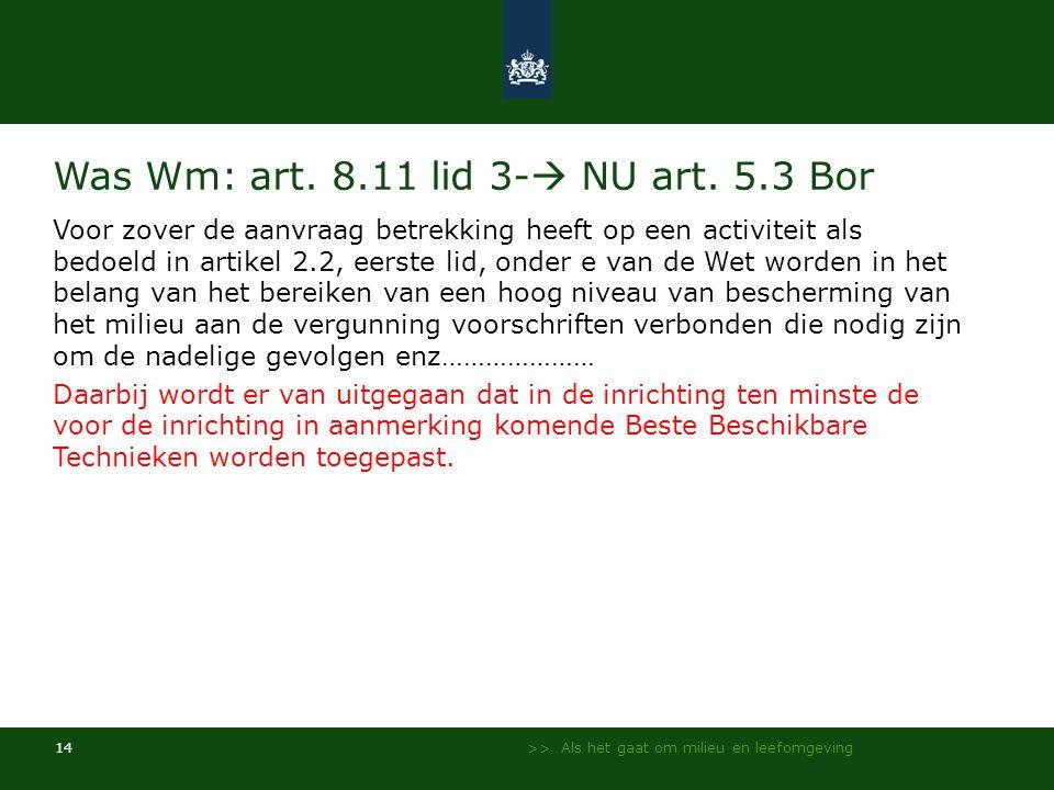 >> Als het gaat om milieu en leefomgeving 14 Was Wm: art.