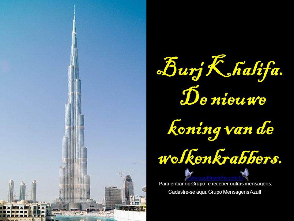 Burj Khalifa.De nieuwe koning van de wolkenkrabbers.