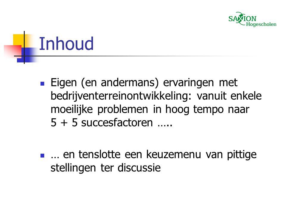 Moeilijke problemen 1.Onderlinge afhankelijkheid van oorzaken, problemen en effecten 2.
