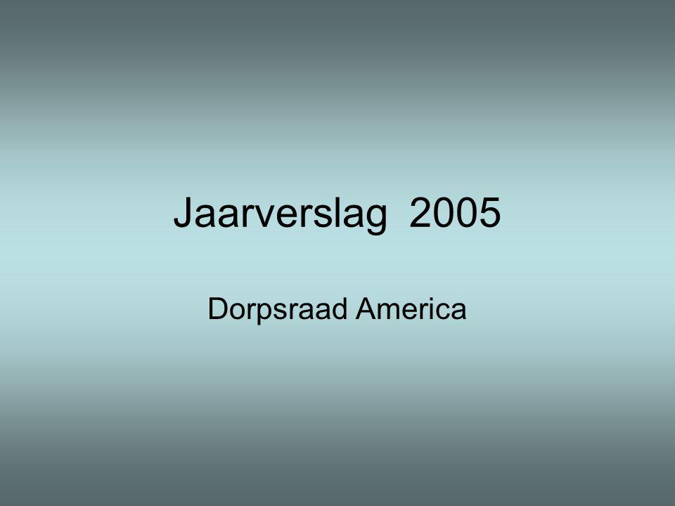 Jaarverslag 2005 Dorpsraad America